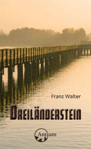 """Lesung """"Dreiländerstein"""" mit Franz Walter @ Bücherspatz"""